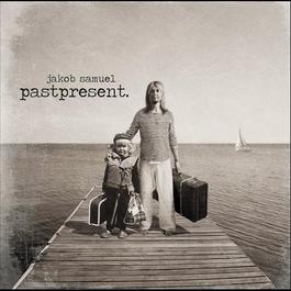 Pastpresent 2014 Jakob Samuel