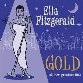 Gold: All Her Greatest Hits 1970 Ella Fitzgerald