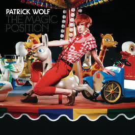 The Magic Position 2007 Patrick Wolf