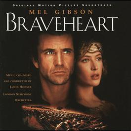 Braveheart - Original Motion Picture Soundtrack 1995 James Horner; London Symphony Orchestra