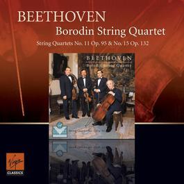 Beethoven : String Quartets opp 95 & 132 2011 Borodin Quartet