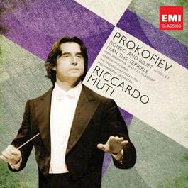 Prokofiev: Ivan the Terrible; Romeo and Juliet 2011 Riccardo Muti