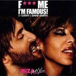 Fuck Me I'm Famous 2010 Ibiza Mix 2014 Various Artists