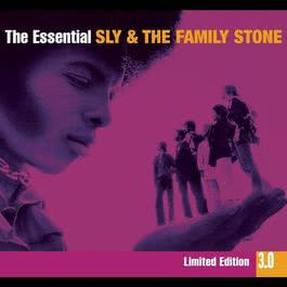 The Essential Sly & The Family Stone 3.0 2010 Sly & The Family Stone