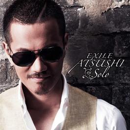 EXILE ATSUSHI SOLO 2012 Exile Atsushi