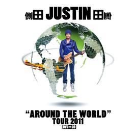 """Justin """"Around The World"""" Tour 2011 2014 側田"""