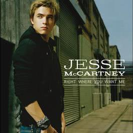 Right Where You Want Me 2009 Jesse McCartney
