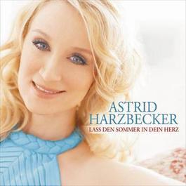 Lass den Sommer in dein Herz 2008 Astrid Harzbecker