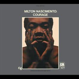 Courage 1969 Milton Nascimento