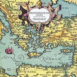 Mediterranean Tales 2003 Triumvirat