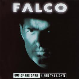 Out Of The Dark (Into The Light) 2009 Falco
