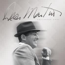 Collected Cool 2012 Dean Martin