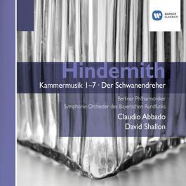 Hindemith: Kammermusik 1-7 & Der Schwanendreher 2007 Claudio Abbado