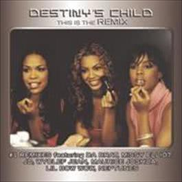 This Is The Remix 2000 Destiny's Child
