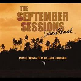 The September Sessions 2006 Jack Johnson
