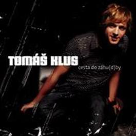 Cesta do zahu(d)by 2008 Tomas Klus