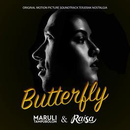 Butterfly 2016 Maruli Tampubolon; Raisa