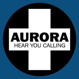Hear You Calling 2005 Aurora(歐美)