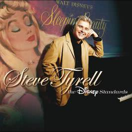Steve Tyrell:  The Disney Standards 2006 Steve Tyrell