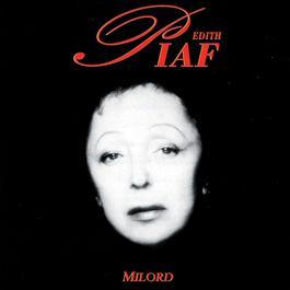 Milord 2003 Edith Piaf