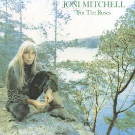 For The Roses 2013 Joni Mitchell