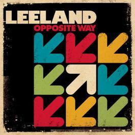 Opposite Way 2010 Leeland