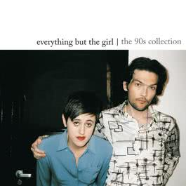 The 90s Collection 2008 Everything But The Girl