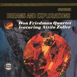 Dreams And Explorations 2008 Don Friedman Quartet
