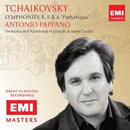 Tchaikovsky: Symphonies 4, 5 & 6 2007 Antonio Pappano