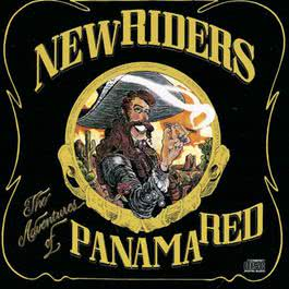The Adventures Of Panama Red 1989 New Riders Of The Purple Sage