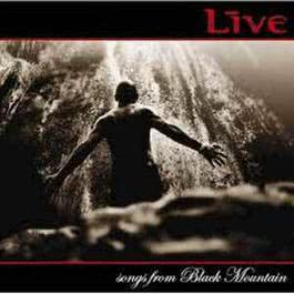 Songs from Black Mountain 黑山樂章 2006 Live