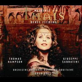 Massenet: ThaAˉs 2000 Renee Fleming