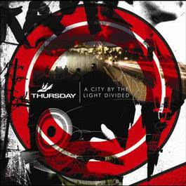A City By The Light Divided 2006 Thursday