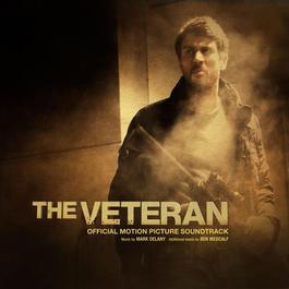 The Veteran (Original Soundtrack) 2011 Mark Delany