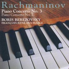 Rachmaninov: Piano Concerto No. 2 & 3 2004 Eliahu Inbal; Boris Berezovsky; François-René Duchable; Theodor Guschlbauer