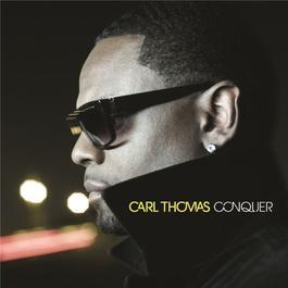 Conquer 2011 Carl Thomas