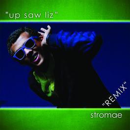 Up Saw Liz - Remix 2009 Stromae