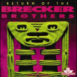Return Of The Brecker Brothers 1992 The Brecker Brothers