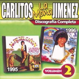 """Discografía Completa - Volumen 2 2003 Carlitos """"La Mona"""" Jimenez"""