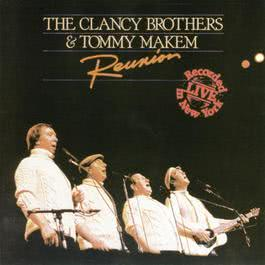 Reunion 2005 The Clancy Brothers