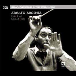 Ataulfo Argenta: Great Conductors of the 20th Century 2002 Ataulfo Argenta