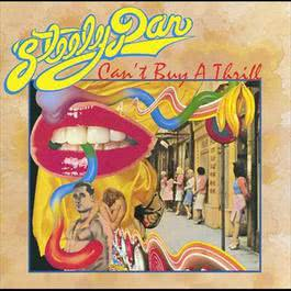 Can't Buy A Thrill 1972 Steely Dan