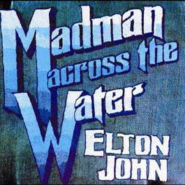 Madman Across The Water 1971 Elton John