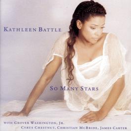 So Many Stars 1995 Kathleen Battle