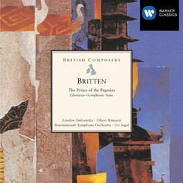 Britten: The Prince of the Pagodas - Ballet; Gloriana - Symphonic Suite 2006 London Sinfonietta