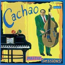 Master Sessions Vol. II 1995 Cachao