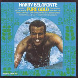 Pure Gold 1992 Harry Belafonte