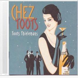 Chez Toots 1988 Toots Thielemans