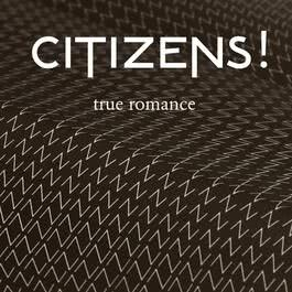 True Romance 2011 Citizens!
