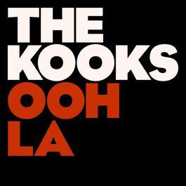Ooh La 2008 The Kooks